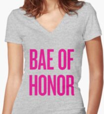 Bae Of Honor - Wedding Bridesmaid Bachelorette Party Design Women's Fitted V-Neck T-Shirt