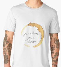 jesus loves you a latte Men's Premium T-Shirt