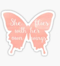 She flies with her own wings Sticker