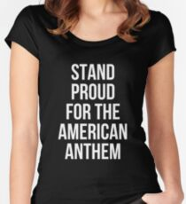 Stand Proud For The American Anthem T-Shirt Women's Fitted Scoop T-Shirt