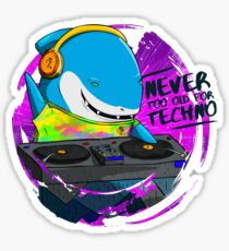 Never too old for techno Sticker