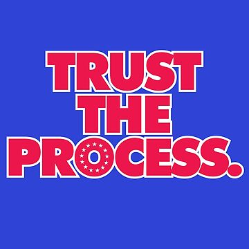 Trust the Process by CCThreads