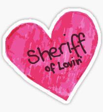 You Da Sheriff Sticker