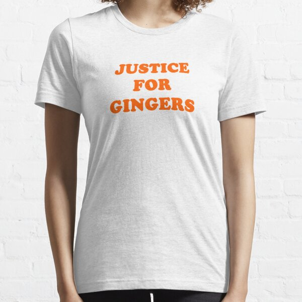 Justice For Gingers Essential T-Shirt