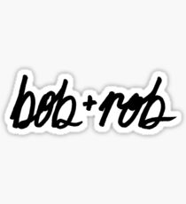 Bob + Rob Sticker