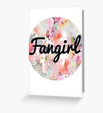 Fangirl Greeting Card