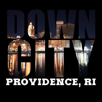 Downcity Providence, Rhode Island by RIHype