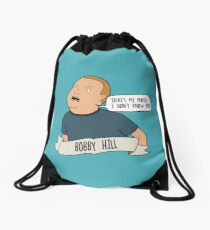 Bobby Hill: That's My Purse! I Don't Know You! Drawstring Bag
