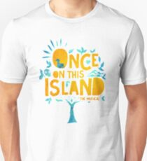 Once On This Island Unisex T-Shirt