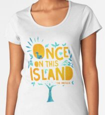 Once On This Island Women's Premium T-Shirt