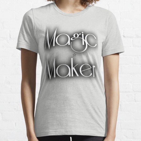 Magic Maker Essential T-Shirt