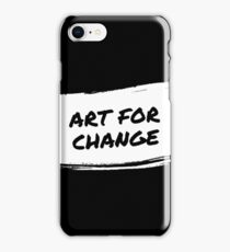 Art For Change iPhone Case/Skin