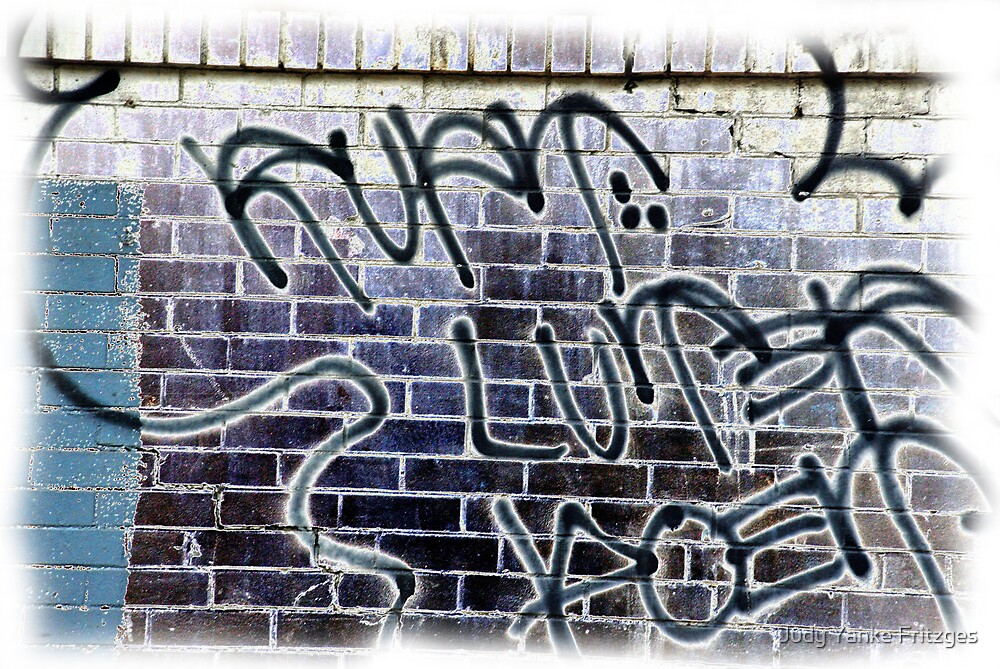 Graffiti at Home by Judy Yanke Fritzges