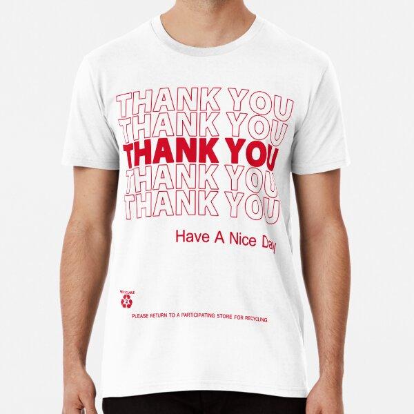 camisa de bolsa de plástico - gracias Camiseta premium