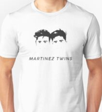 martinez twins - 99 Unisex T-Shirt