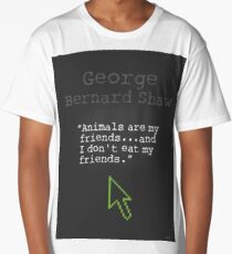 George Bernard Shaw quote about vegetarian Long T-Shirt