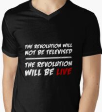 The Revolution Will Be Live Men's V-Neck T-Shirt