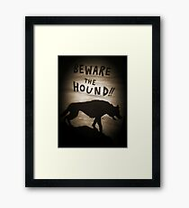 Sherlock Beware the Hound Framed Print