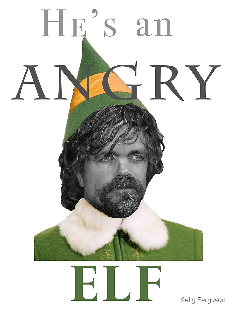 Angry Elf  by Kelly Ferguson