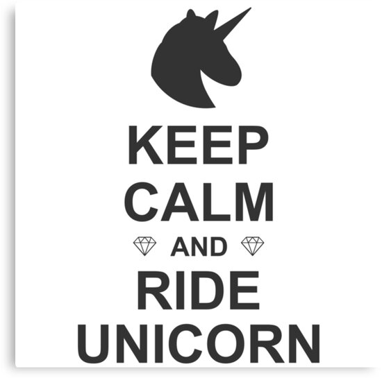 Keep calm and ride unicorn by freakyraven