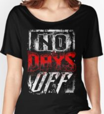 No Days Off Women's Relaxed Fit T-Shirt