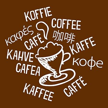 Coffee Multilingual T-Shirt Novelty Graphic Mug Design by artbyanave