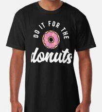 Tun Sie es für die Donuts Longshirt
