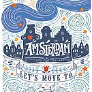 Lets move to Amsterdam by Julia Henze
