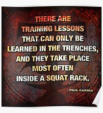 Training Lessons In The Trenches - Squat Rack Poster