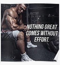Nothing Great Comes Without Effort Poster