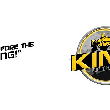 King Of The Planet - Bow before the king by exodusesports