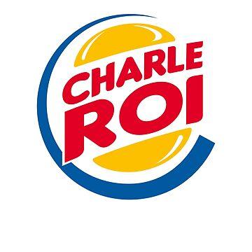 Charleroi, Charleking, burger by shirtbytee