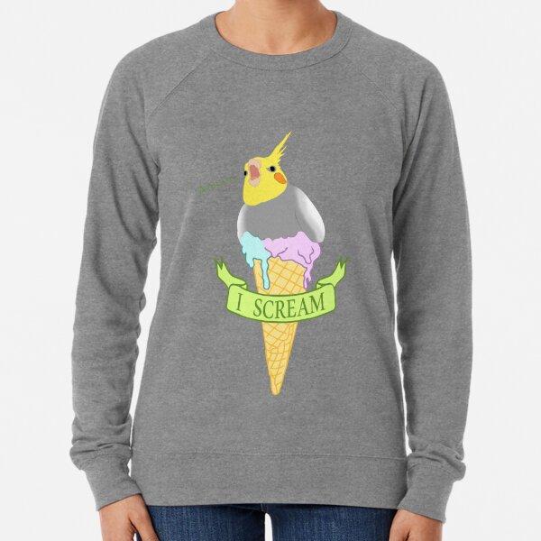 I scream - ice cream cockatiel Lightweight Sweatshirt
