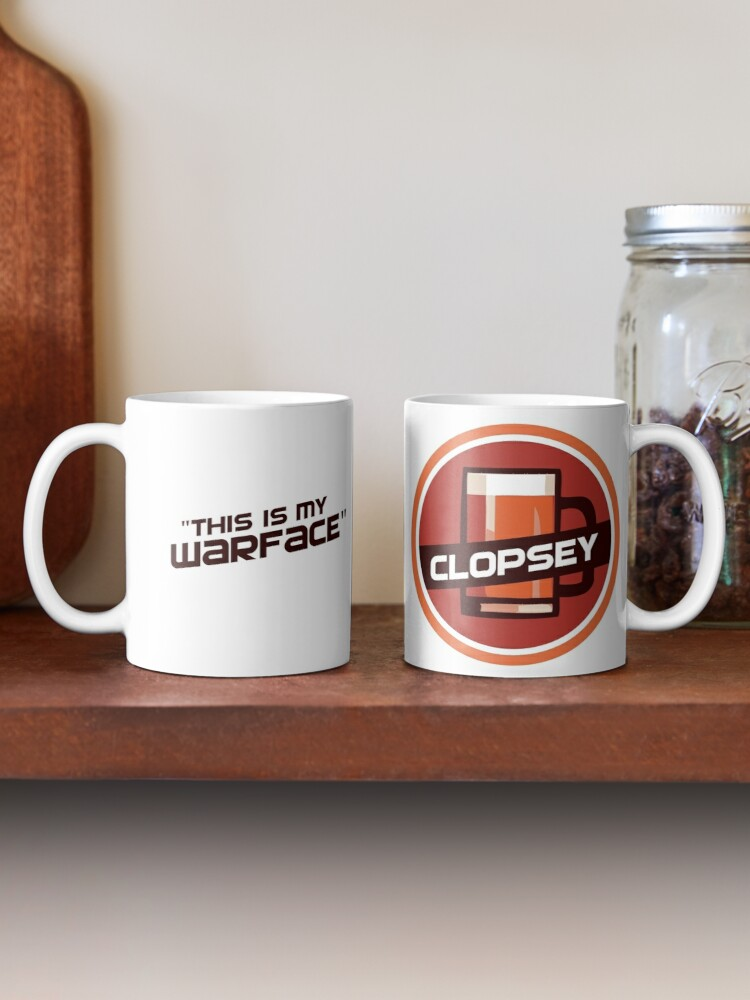 Alternate view of Clopsey - This is my warface Mug