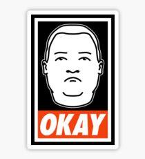 That Boy Ain't Right. Sticker