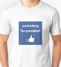 Zuckerberg for President--Facebook politics humor T-Shirt