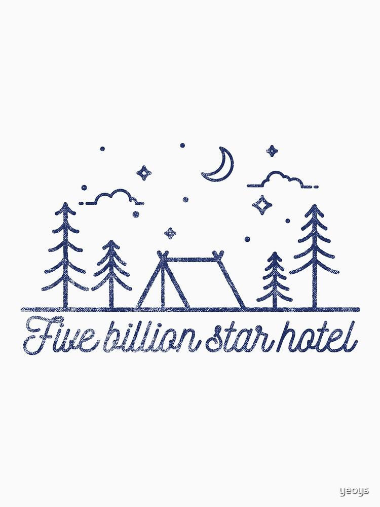 Tent Camping: Five Billion Star Hotel von yeoys