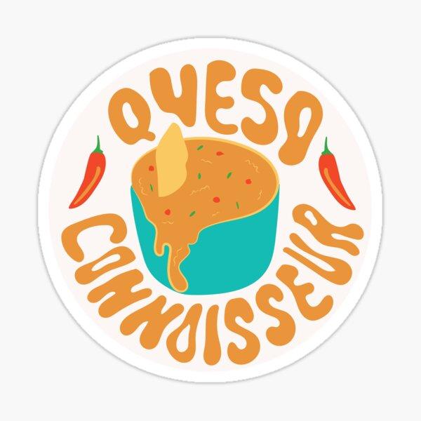 Queso Connoisseur Sticker