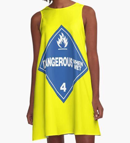 Dangerous when wet A-Line Dress