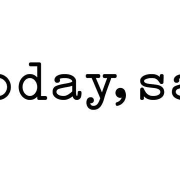 not today, satan by Brookb812