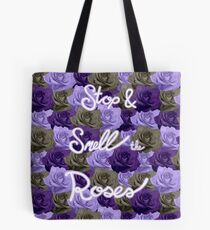 Stop & Smell the Roses Tote Bag