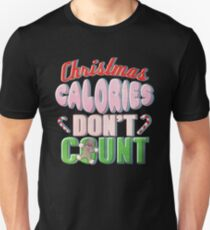 Christmas Calories Don't Count Funny Holiday Saying T-Shirt