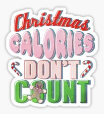 Christmas Calories Don't Count Funny Holiday Saying Sticker