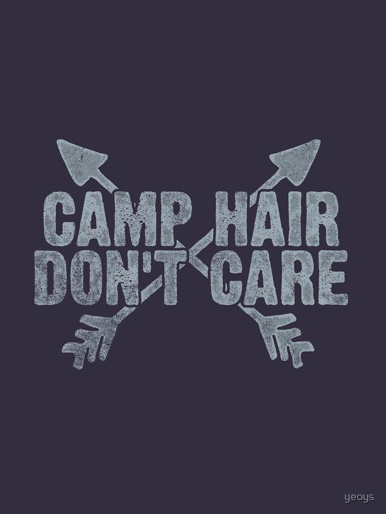 Camp Hair Don't Care Camping Gift von yeoys