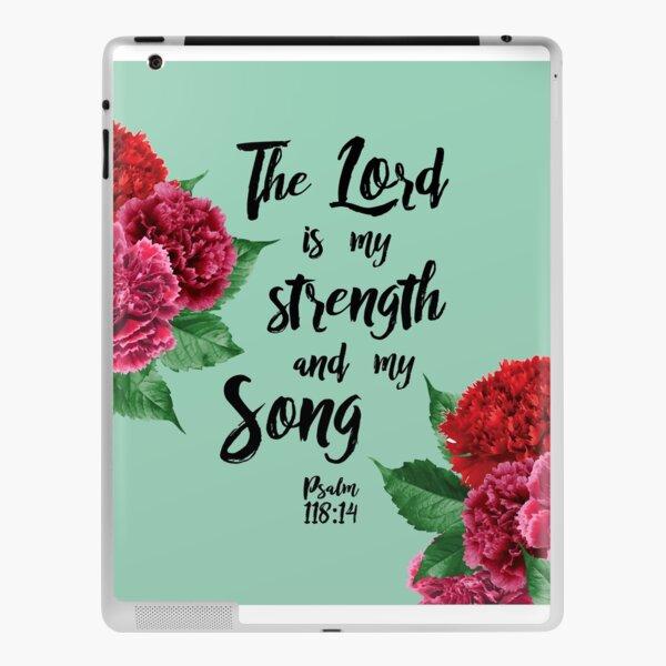 psalm 118:14 iPad Skin