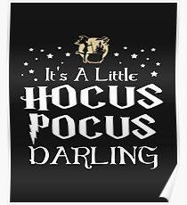 It's A Little Hocus Pocus Darling Poster