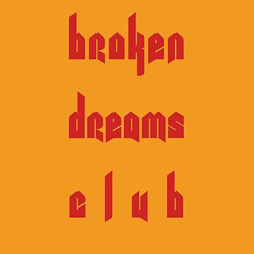 Broken Dreams Club by Greenland12