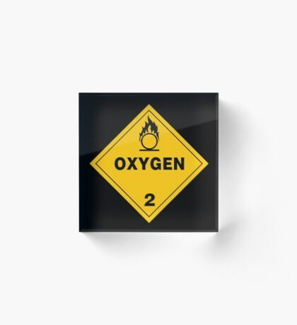 Warning Oxygen 2 Acrylic Block