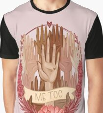 Me Too Graphic T-Shirt
