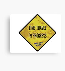 Time Travel Caution Canvas Print